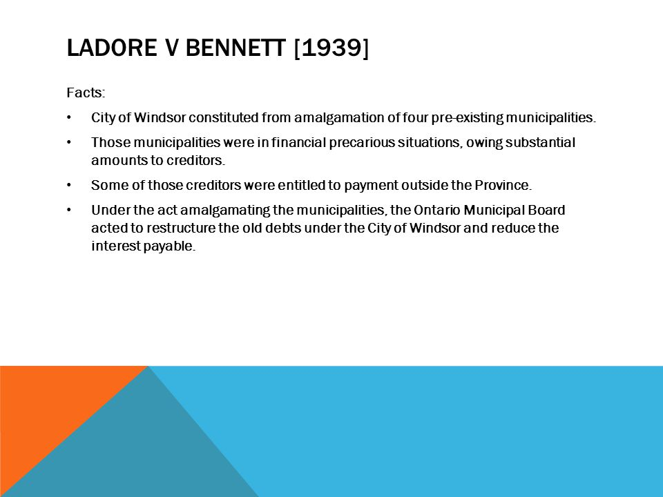 Ladore v Bennett [1939] Facts:
